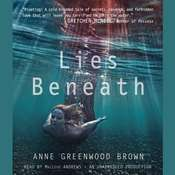 Lies Beneath Audiobook, by Anne Greenwood Brown