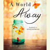 A World Away Audiobook, by Nancy Grossman