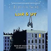 Liar & Spy Audiobook, by Rebecca Stead