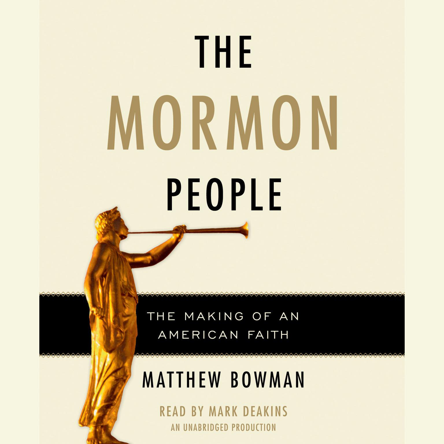 Printable The Mormon People: The Making of an American Faith Audiobook Cover Art