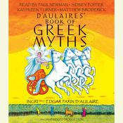 D'Aulaires' Book of Greek Myths Audiobook, by Ingri d'Aulaire, Edgar Parin d'Aulaire