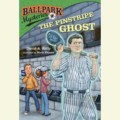Ballpark Mysteries #2: The Pinstripe Ghost Audiobook, by David A. Kelly