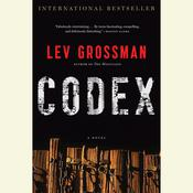 Codex, by Lev Grossman