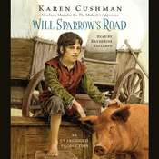 Will Sparrow's Road Audiobook, by Karen Cushman
