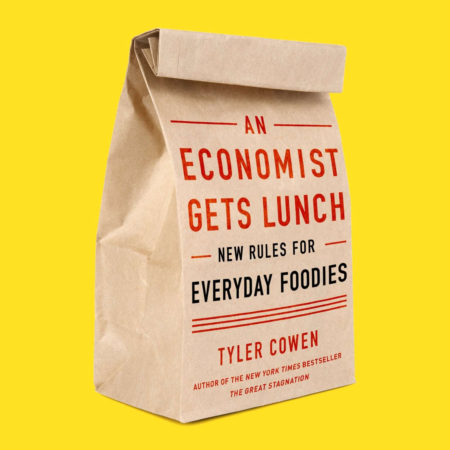 Printable An Economist Gets Lunch: New Rules for Everyday Foodies Audiobook Cover Art
