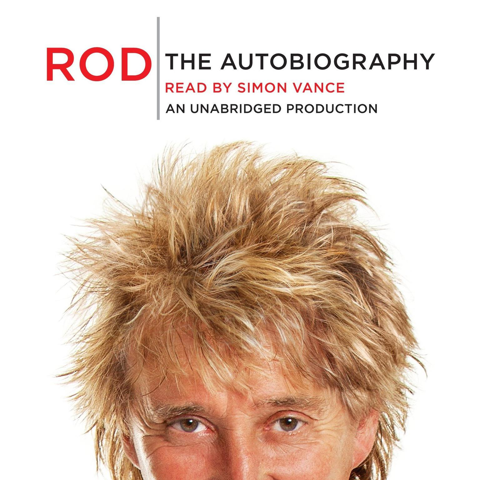Printable Rod: The Autobiography Audiobook Cover Art