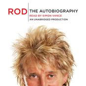 Rod: The Autobiography, by Rod Stewart