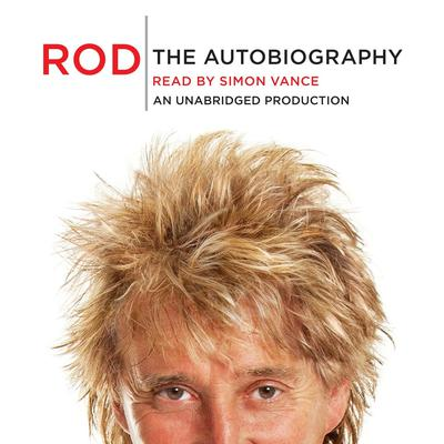 Rod: The Autobiography Audiobook, by Rod Stewart