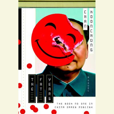 The Fat Years: A Novel Audiobook, by Chan Koonchung