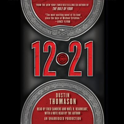 12.21: A Novel Audiobook, by Dustin  Thomason