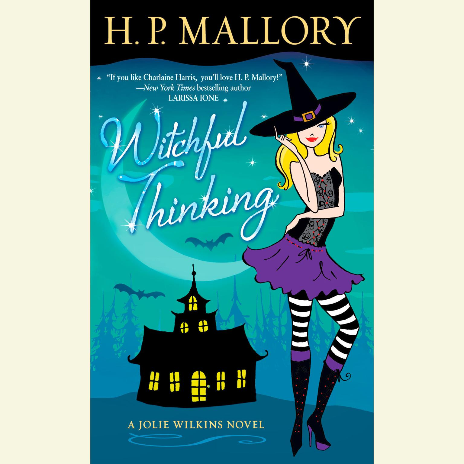 Printable Witchful Thinking: A Jolie Wilkins Novel Audiobook Cover Art