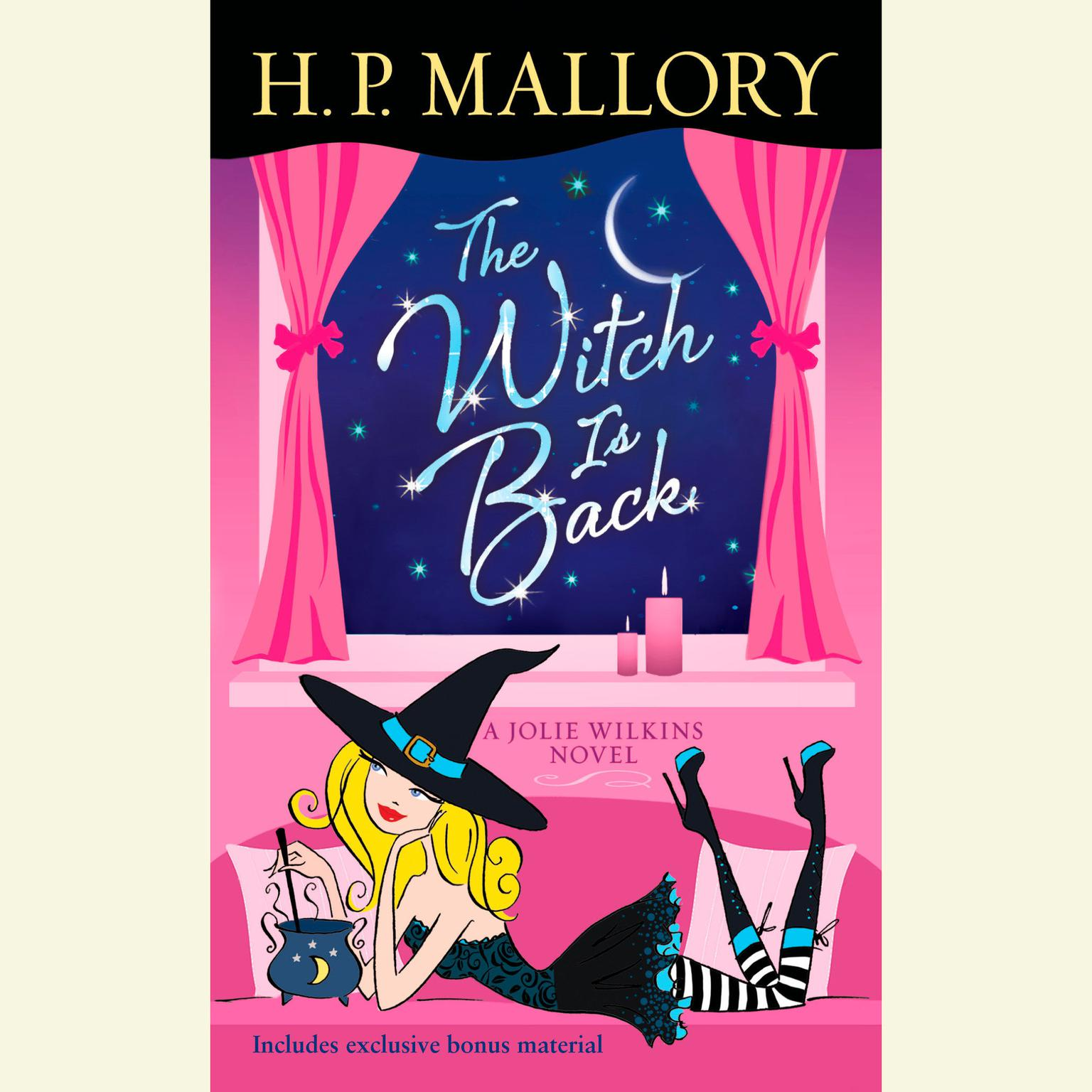Printable The Witch Is Back (with bonus short story Be Witched): A Jolie Wilkins Novel Audiobook Cover Art