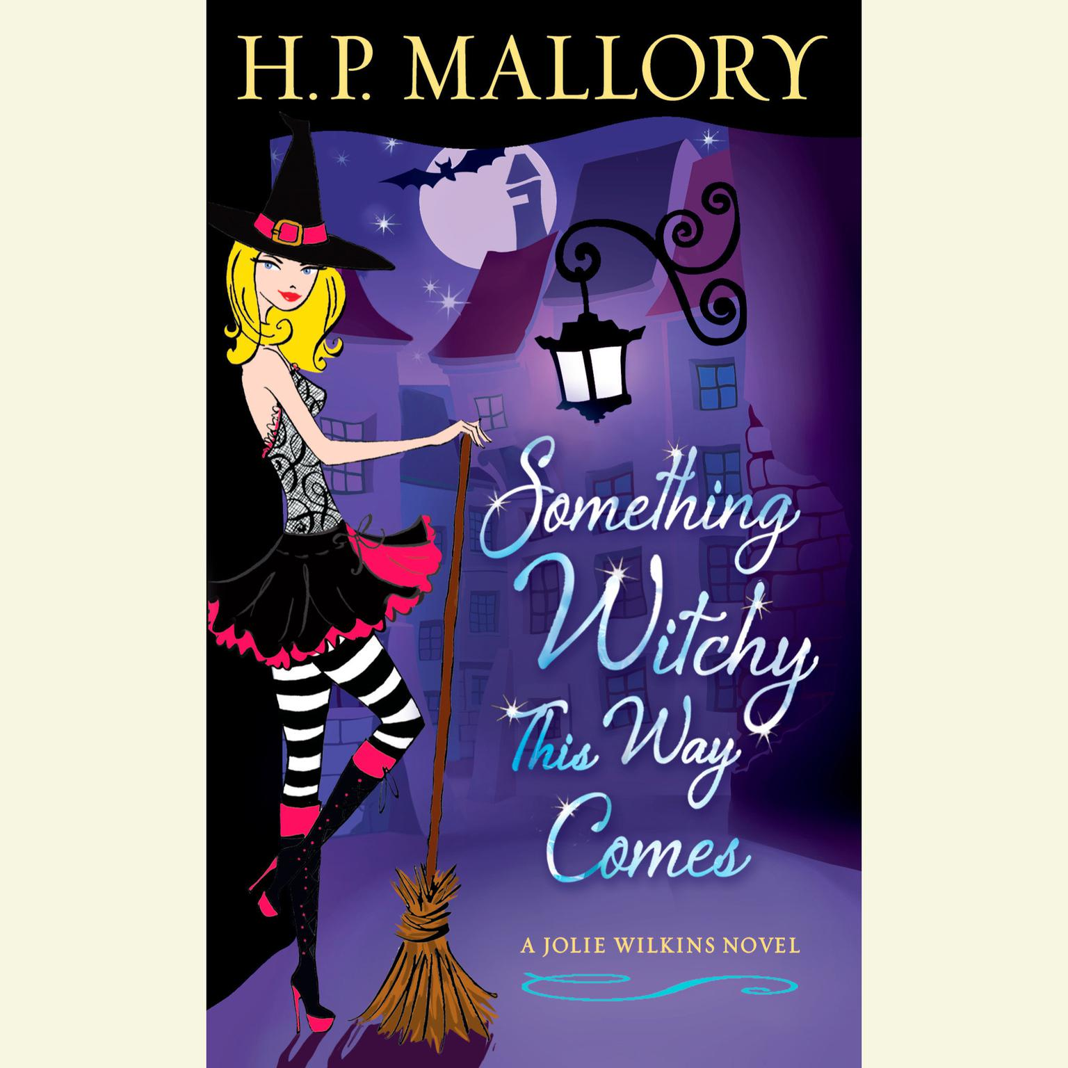 Printable Something Witchy This Way Comes: A Jolie Wilkins Novel Audiobook Cover Art