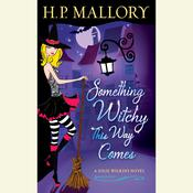 Something Witchy This Way Comes Audiobook, by H. P. Mallory