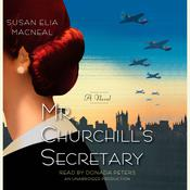 Mr. Churchills Secretary: A Maggie Hope Mystery, by Susan Elia MacNeal