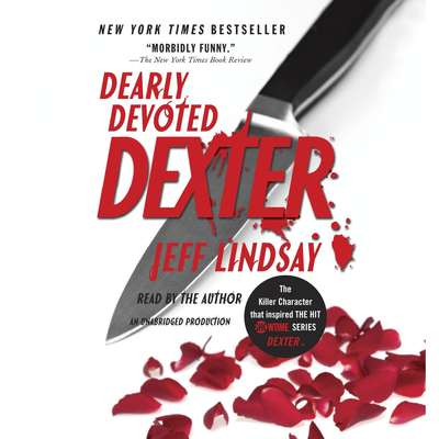 Dearly Devoted Dexter: A Novel Audiobook, by Jeff Lindsay