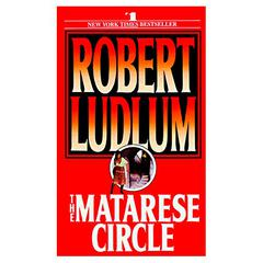 The Matarese Circle: A Novel Audiobook, by Robert Ludlum