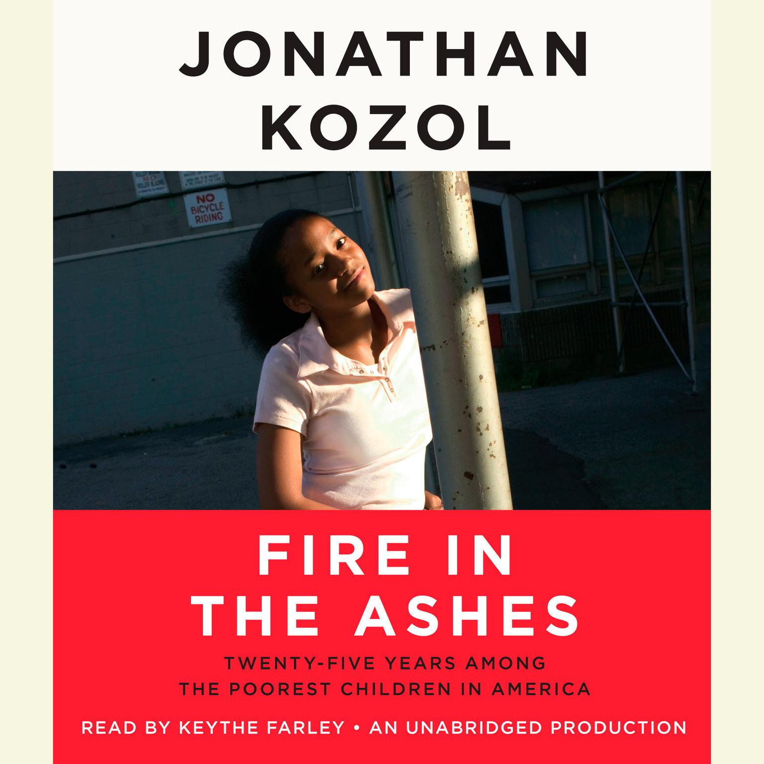 Printable Fire in the Ashes: Twenty-Five Years Among the Poorest Children in America Audiobook Cover Art