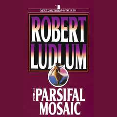 The Parsifal Mosaic Audiobook, by Robert Ludlum