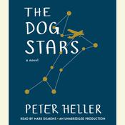 The Dog Stars, by Peter Heller