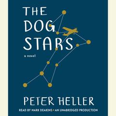 The Dog Stars Audiobook, by Peter Heller