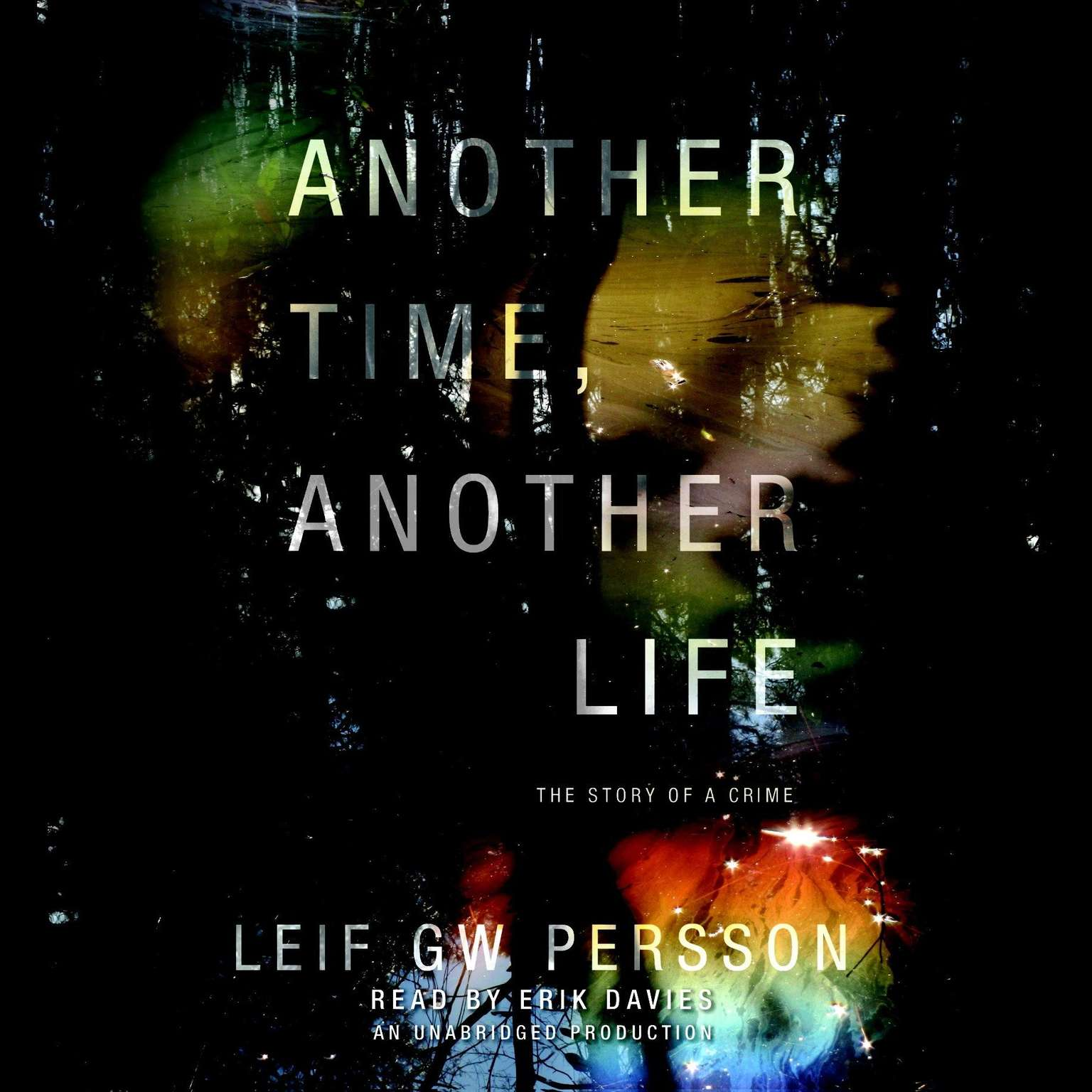 Printable Another Time, Another Life: The Story of a Crime (2) Audiobook Cover Art