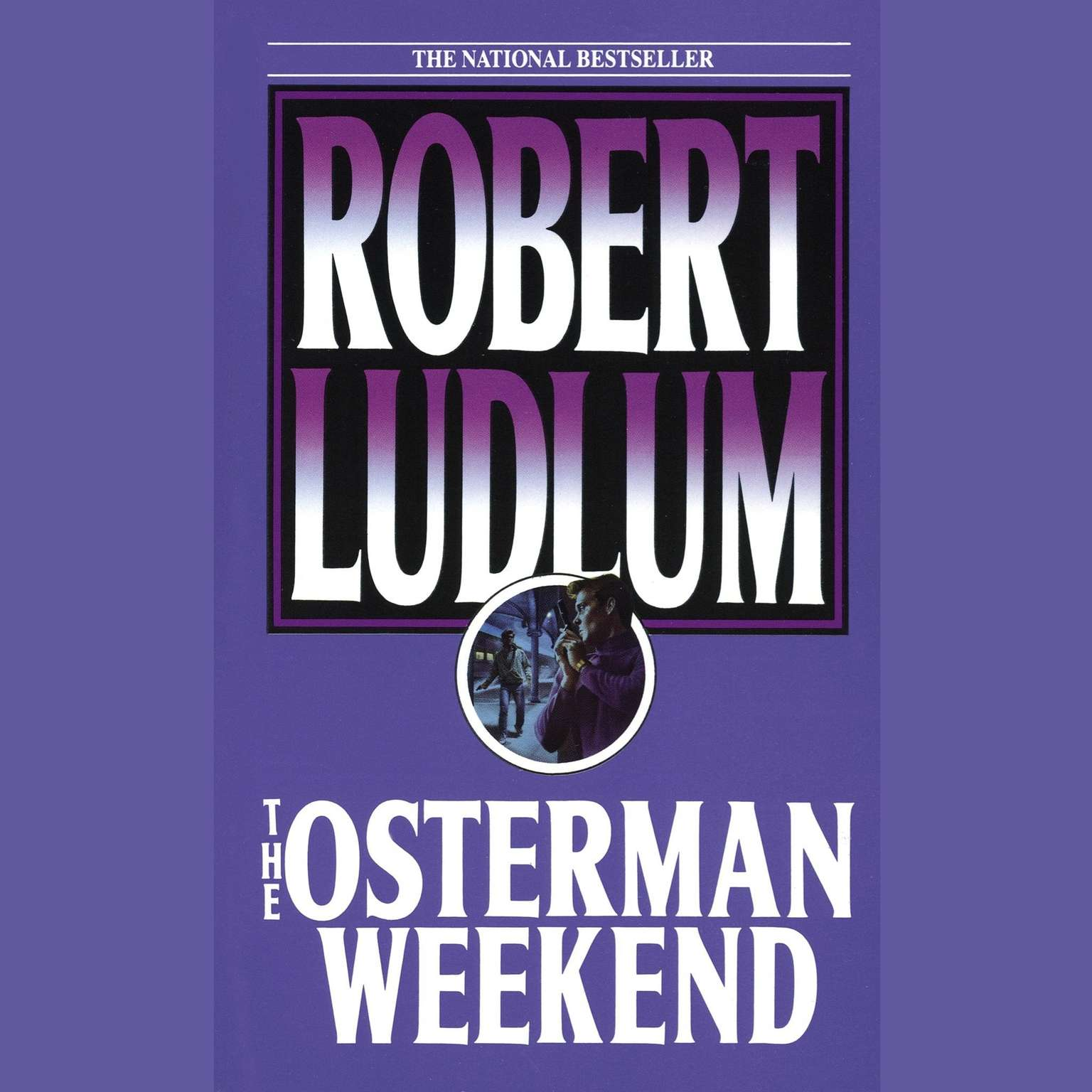Printable The Osterman Weekend Audiobook Cover Art