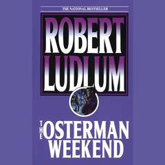 The Osterman Weekend Audiobook, by Robert Ludlum