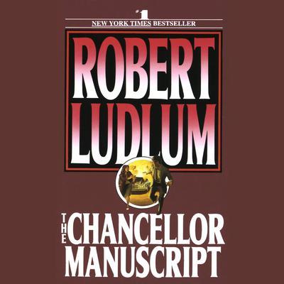 The Chancellor Manuscript: A Novel Audiobook, by