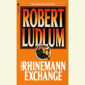 The Rhinemann Exchange, by Robert Ludlum