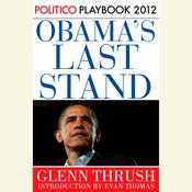 Obama's Last Stand Audiobook, by Glenn Thrush