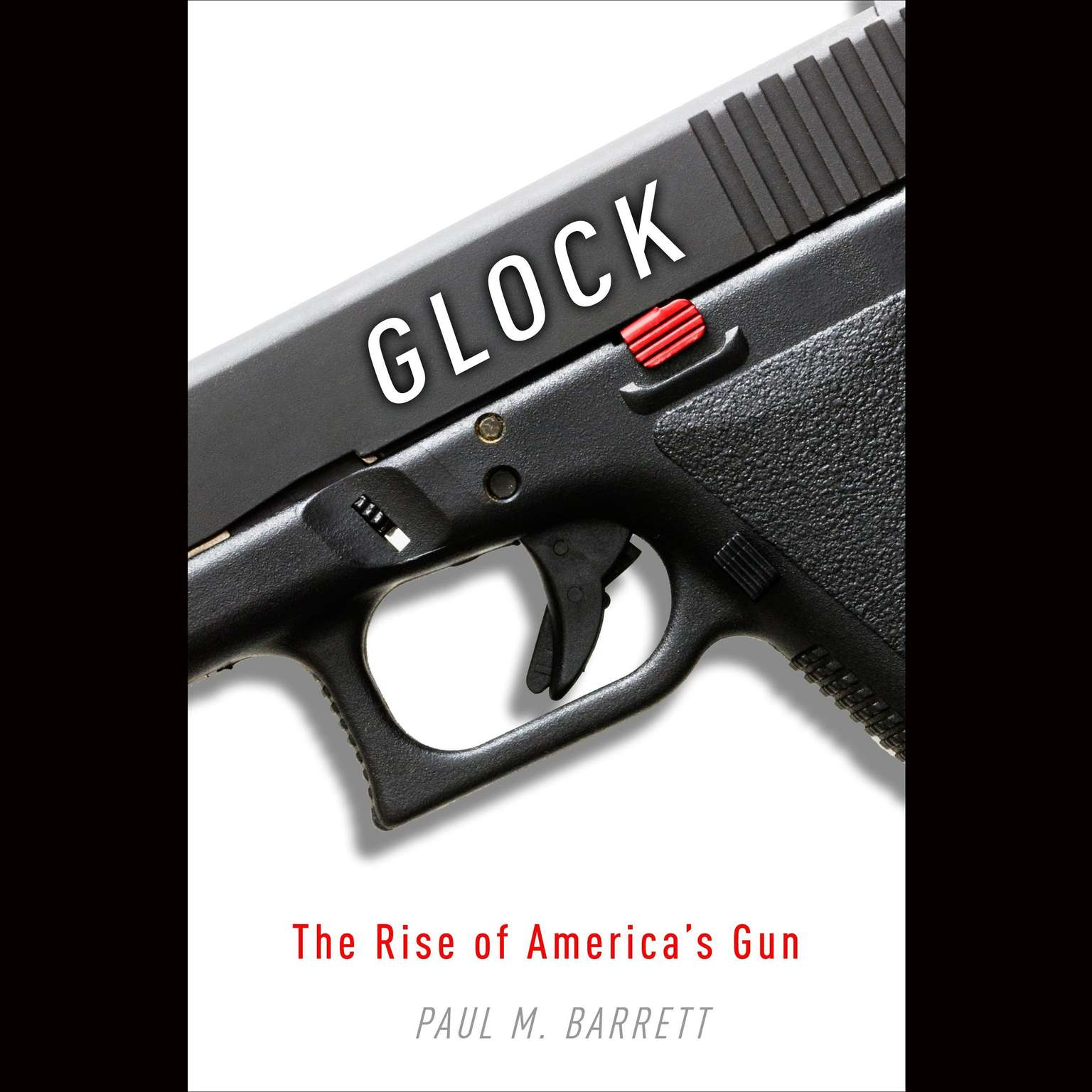Printable Glock: The Rise of America's Gun Audiobook Cover Art