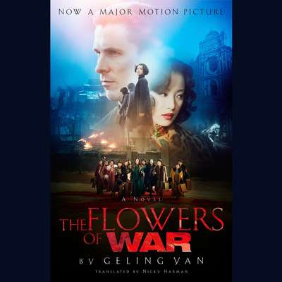 The Flowers of War Audiobook, by Geling Yan