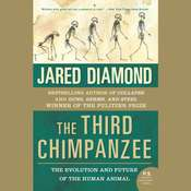 The Third Chimpanzee: The Evolution and Future of the Human Animal, by Jared Diamond