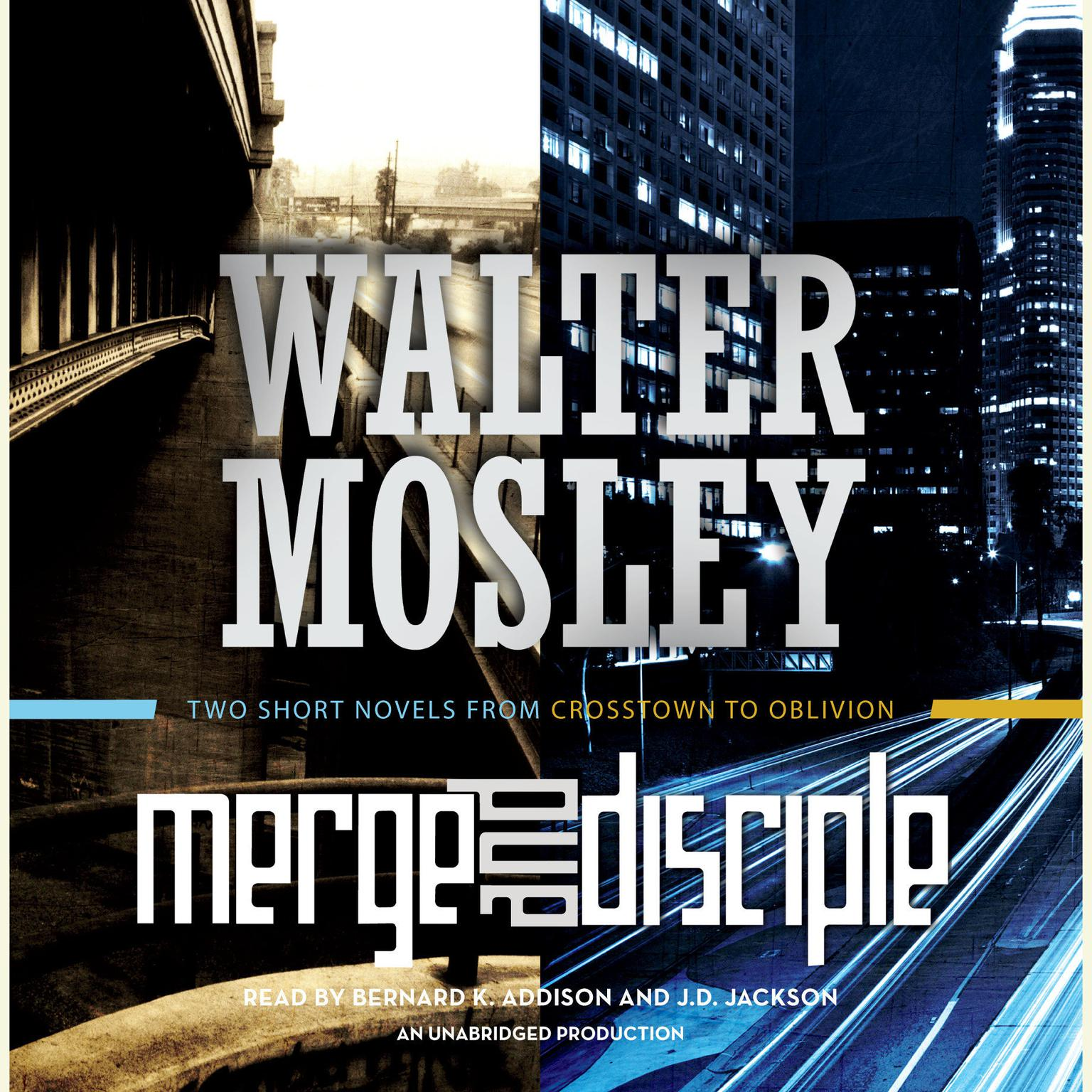 Printable Merge / Disciple: Two Short Novels from Crosstown to Oblivion Audiobook Cover Art