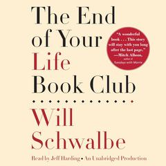The End of Your Life Book Club Audiobook, by Will Schwalbe