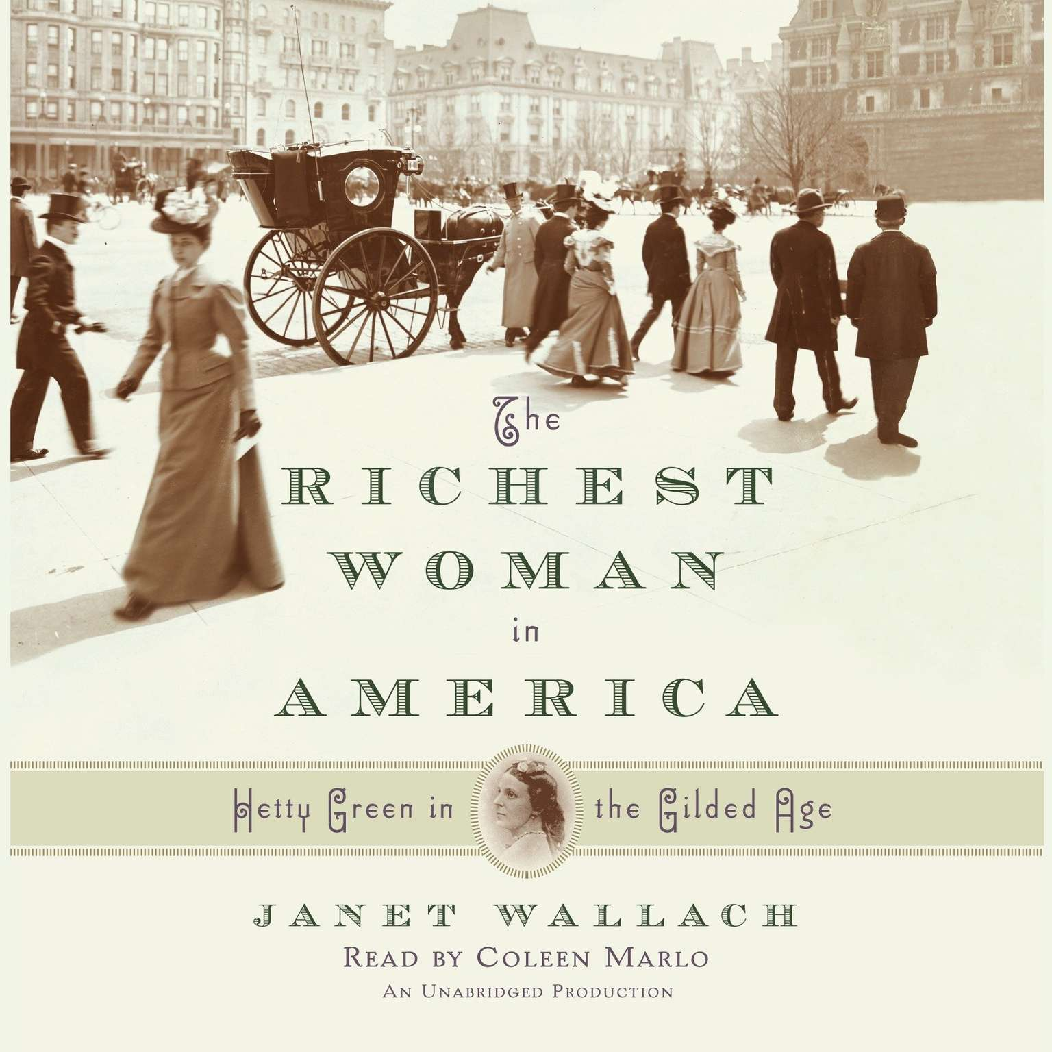 Printable The Richest Woman in America: Hetty Green in the Gilded Age Audiobook Cover Art
