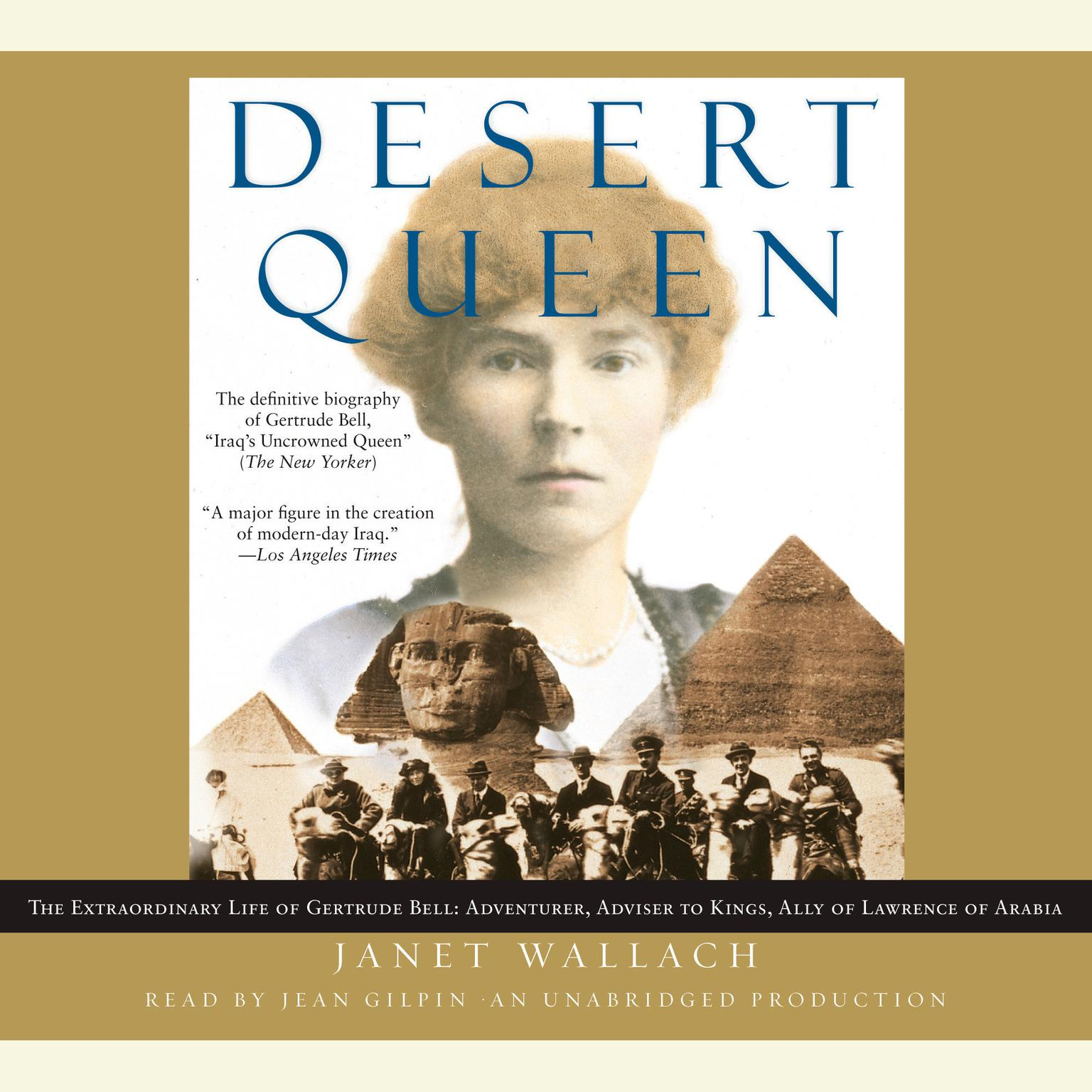 Printable Desert Queen: The Extraordinary Life of Gertrude Bell: Adventurer, Adviser to Kings, Ally of Lawrence of Arabia Audiobook Cover Art