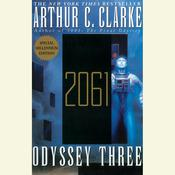 2061: Odyssey Three Audiobook, by Arthur C. Clarke