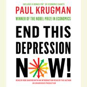 End This Depression Now! Audiobook, by Paul Krugman
