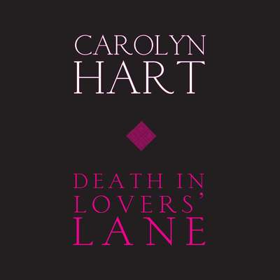 Death in Lovers Lane Audiobook, by Carolyn Hart