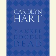 Yankee Doodle Dead Audiobook, by Carolyn Hart