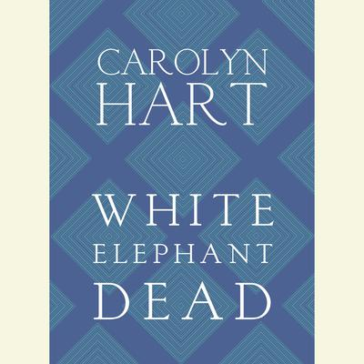 White Elephant Dead Audiobook, by Carolyn Hart