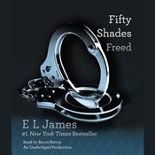 Fifty Shades Freed: Book Three of the Fifty Shades Trilogy Audiobook, by E. L. James