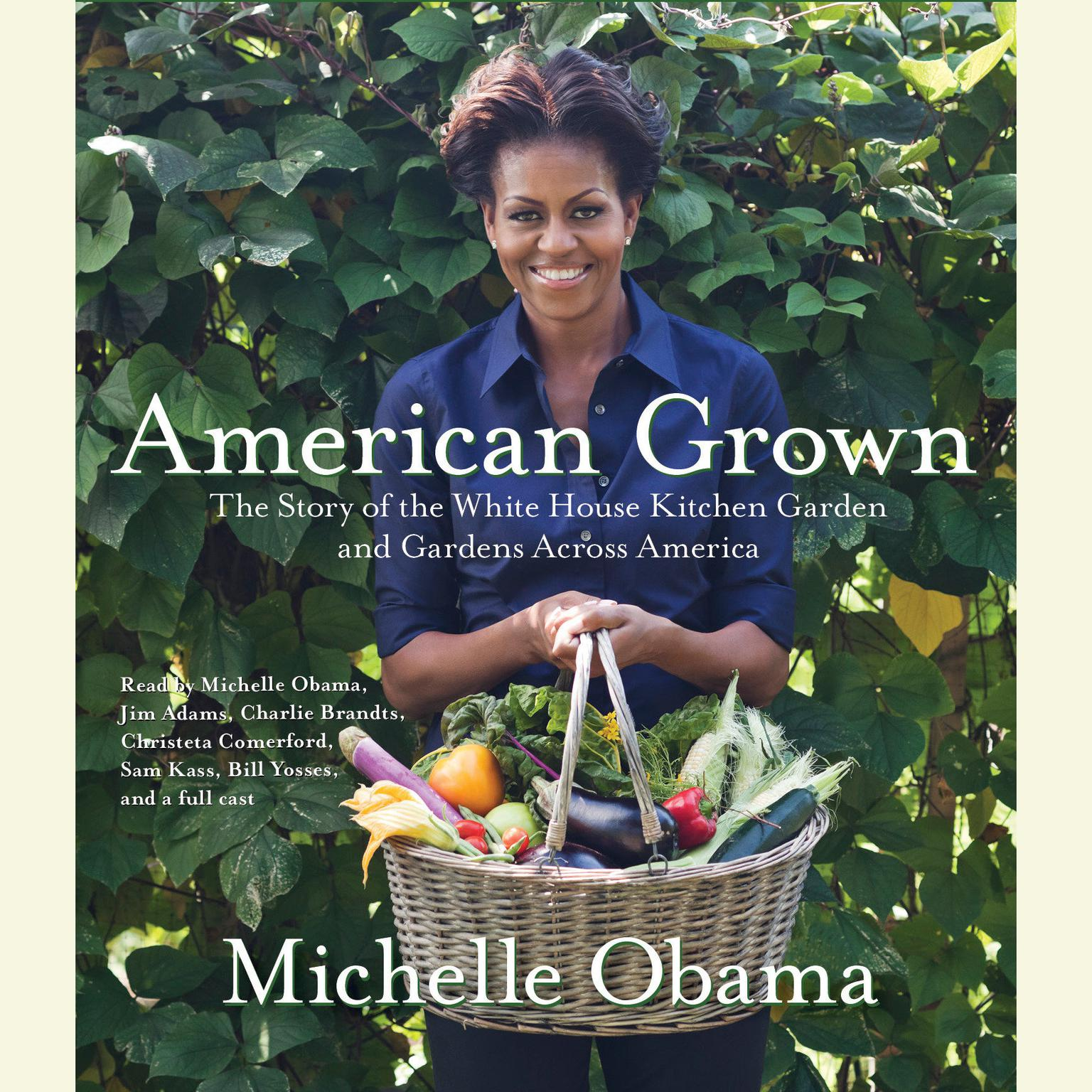 Printable American Grown: The Story of the White House Kitchen Garden and Gardens Across America Audiobook Cover Art