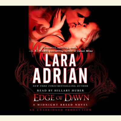 Edge of Dawn: A Midnight Breed Novel Audiobook, by
