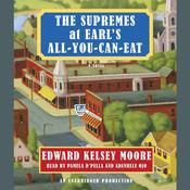 The Supremes at Earls All-You-Can-Eat Audiobook, by Edward Kelsey Moore