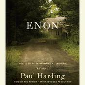 Enon: A Novel Audiobook, by Paul Harding