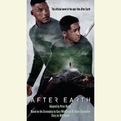 After Earth: A Novel Audiobook, by Peter David