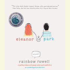 Eleanor & Park Audiobook, by Rainbow Rowell